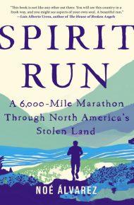 Spirit Run - Noé Álvarez