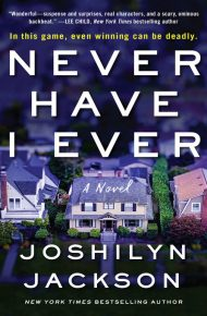 Never Have I Ever - Joshilyn Jackson